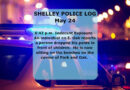 Shelley Police Log: May 19 to June 2